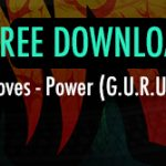 Free Download – Power ( G.U.R.U ★ Gang Starr)